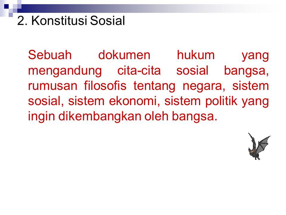 2. Konstitusi Sosial