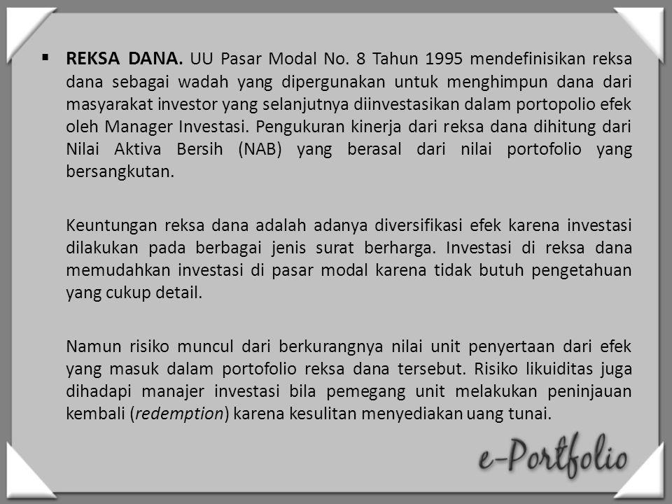 REKSA DANA. UU Pasar Modal No