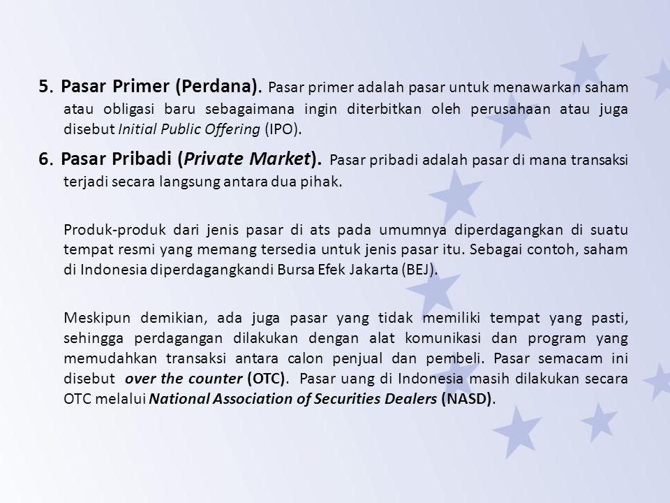 5. Pasar Primer (Perdana)