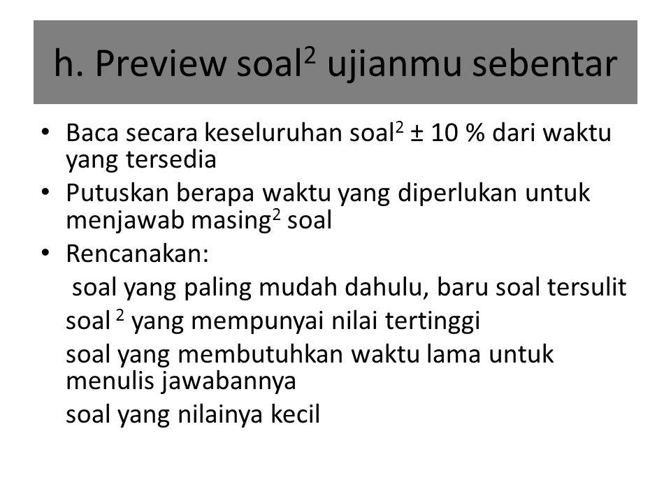 h. Preview soal2 ujianmu sebentar