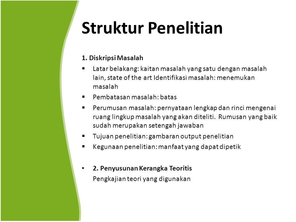 Struktur Penelitian 1. Diskripsi Masalah