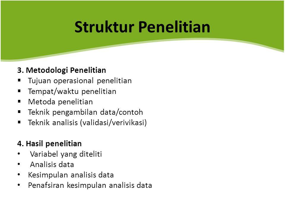 Struktur Penelitian 3. Metodologi Penelitian