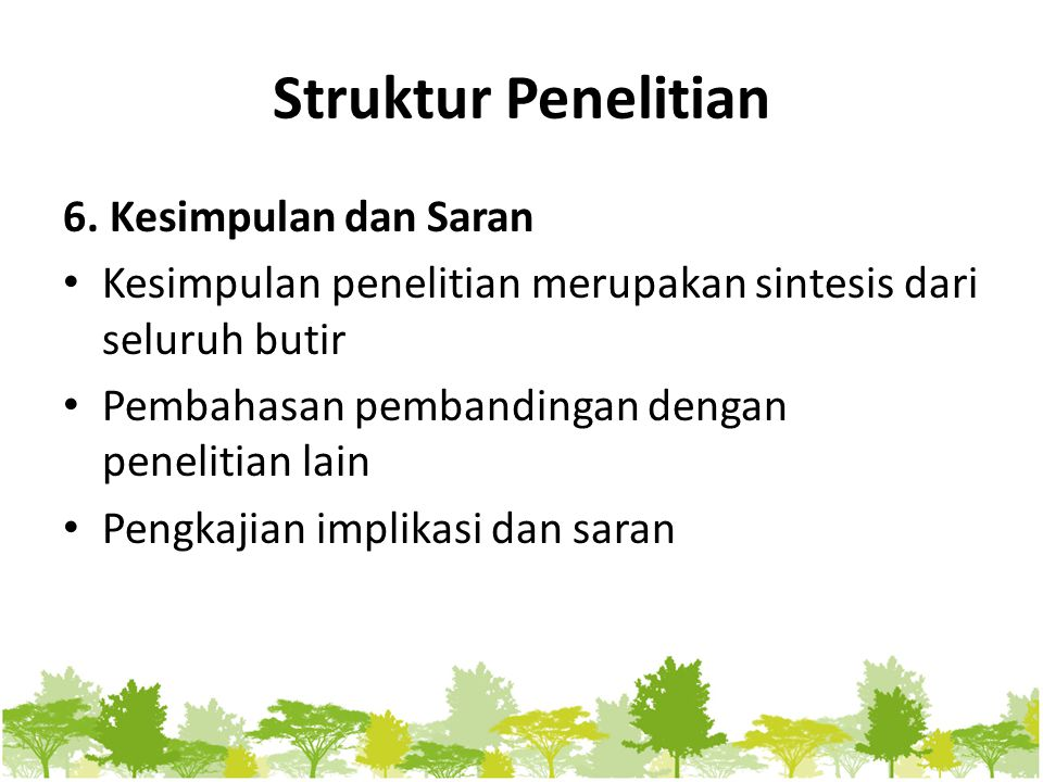 Struktur Penelitian 6. Kesimpulan dan Saran