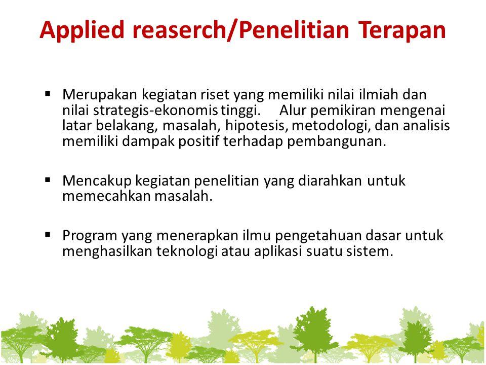 Applied reaserch/Penelitian Terapan