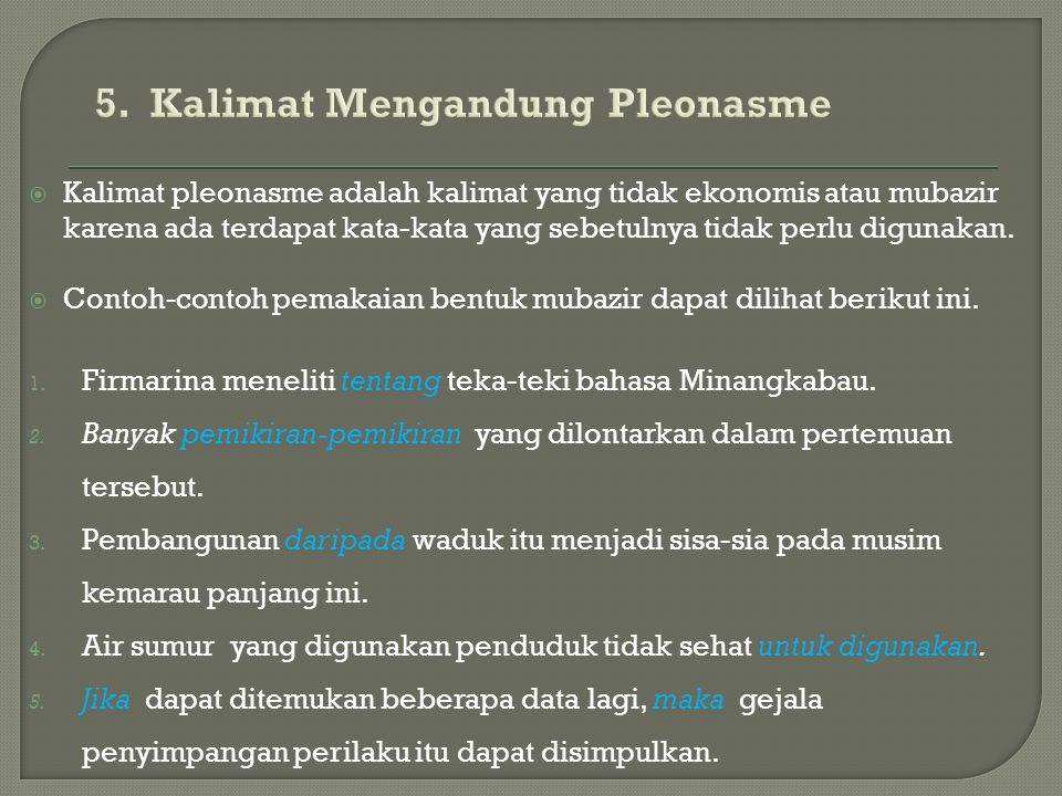 5. Kalimat Mengandung Pleonasme