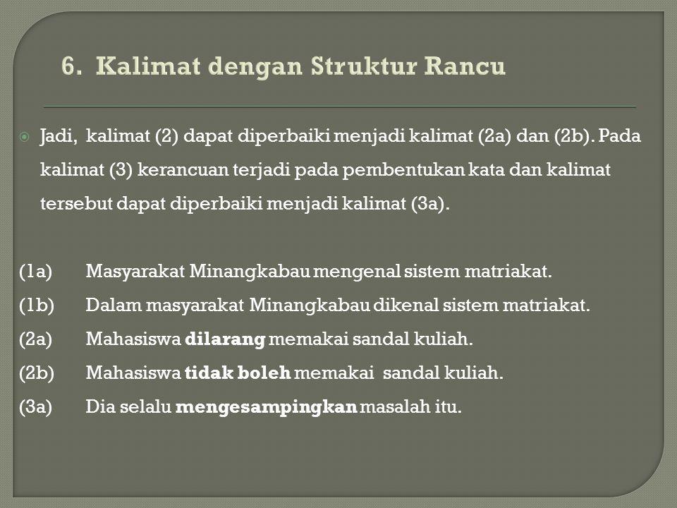 6. Kalimat dengan Struktur Rancu
