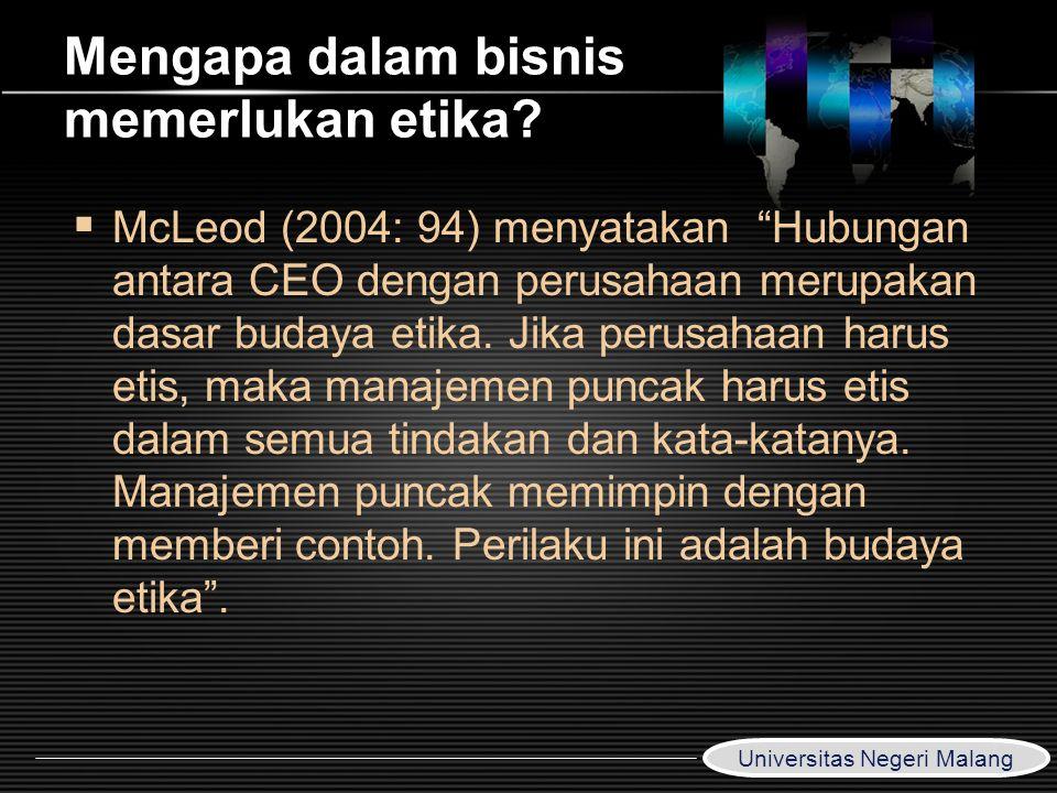Mengapa dalam bisnis memerlukan etika