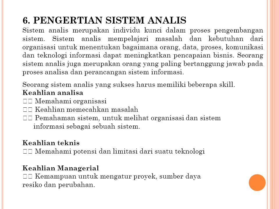 6. Pengertian Sistem Analis
