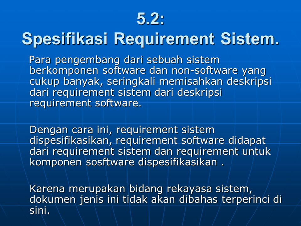 5.2: Spesifikasi Requirement Sistem.