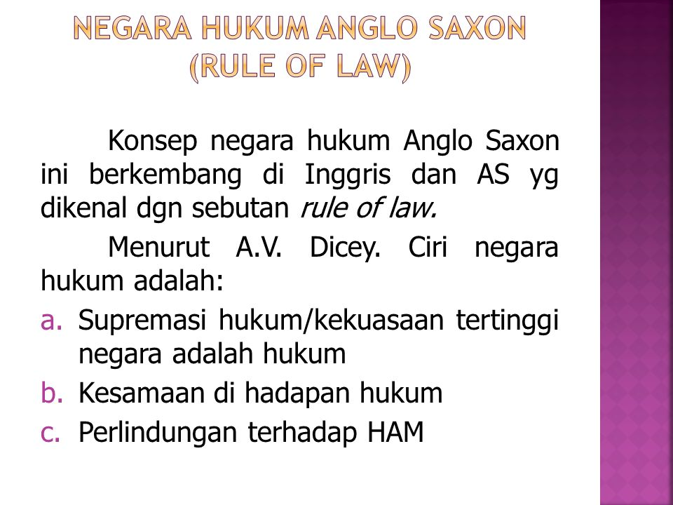 Negara Hukum Anglo Saxon (rule of law)