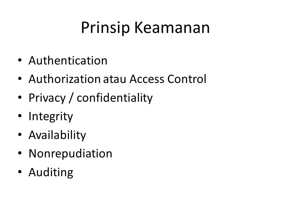 Prinsip Keamanan Authentication Authorization atau Access Control