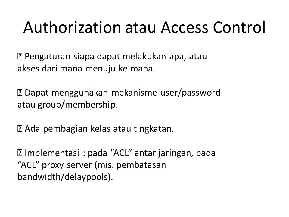 Authorization atau Access Control