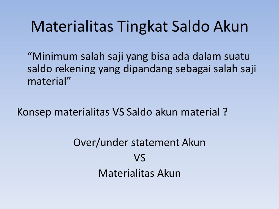 Materialitas Tingkat Saldo Akun