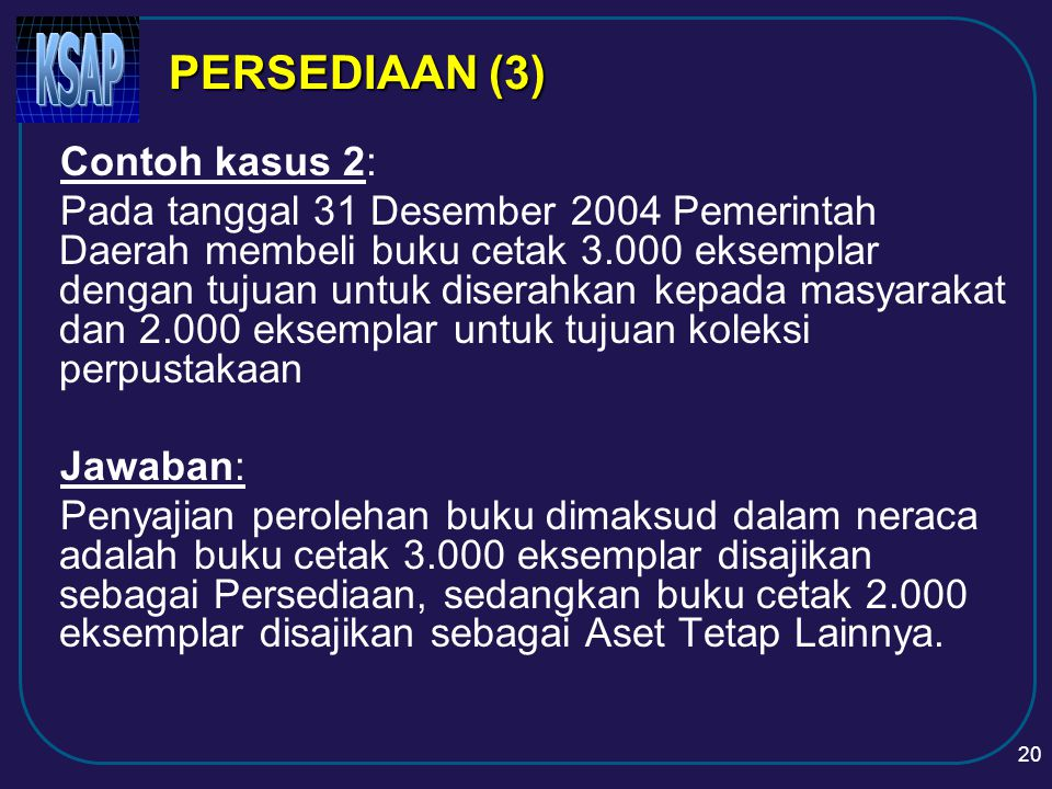 PERSEDIAAN (3) Contoh kasus 2:
