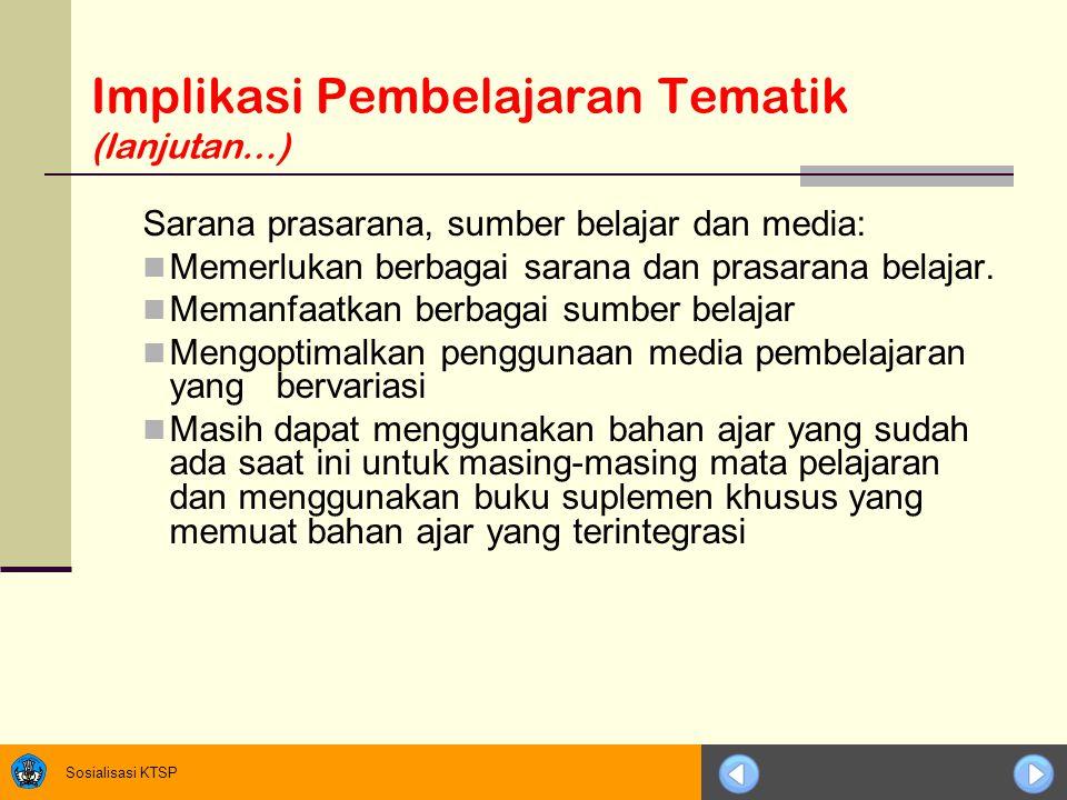 Implikasi Pembelajaran Tematik (lanjutan…)