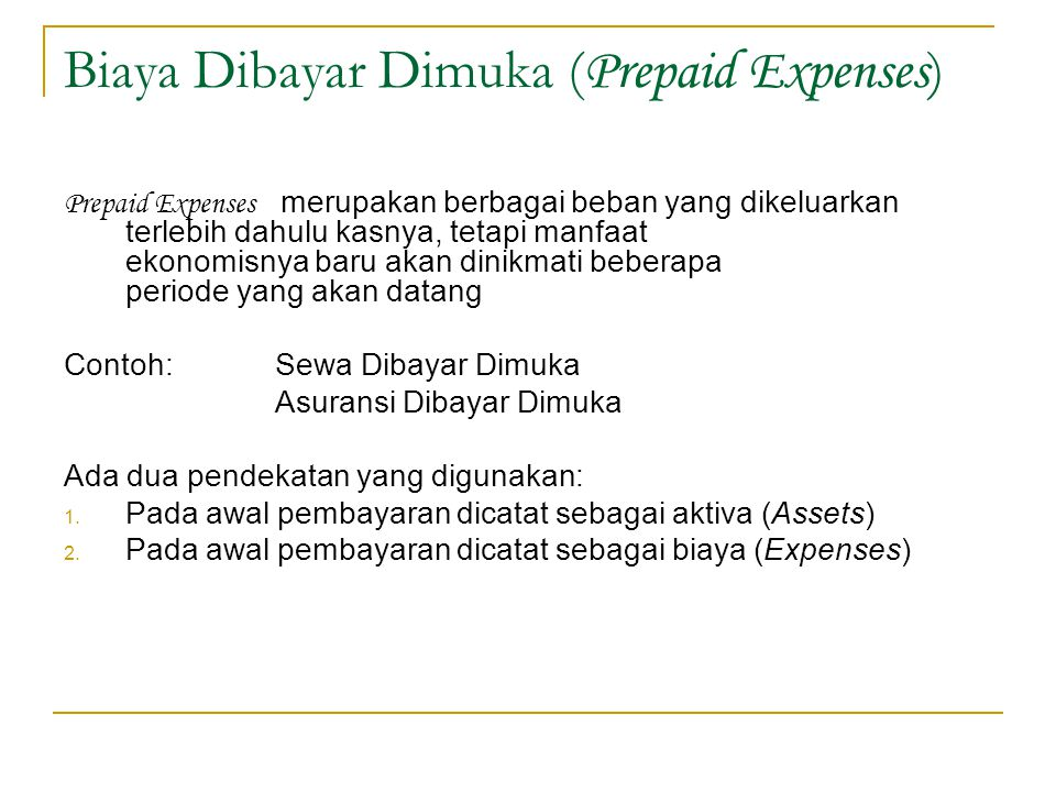 Biaya Dibayar Dimuka (Prepaid Expenses)