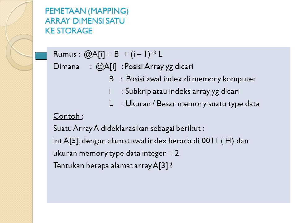 PEMETAAN (MAPPING) ARRAY DIMENSI SATU KE STORAGE