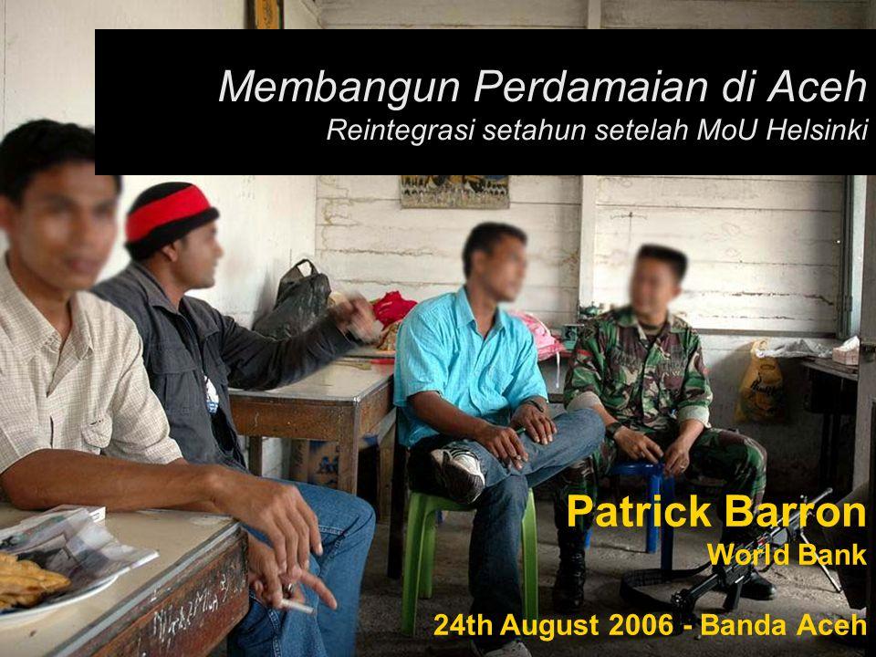 Membangun Perdamaian di Aceh Reintegrasi setahun setelah MoU Helsinki