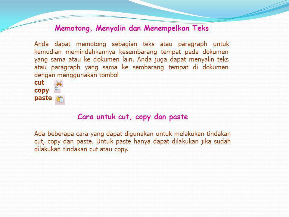 Cara untuk cut, copy dan paste