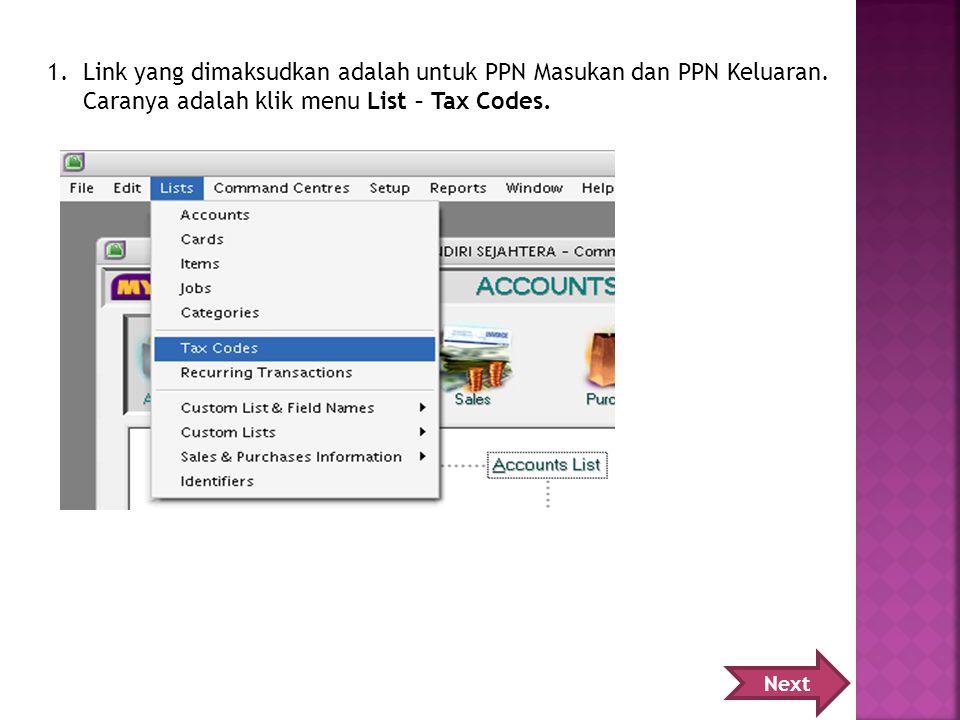 Link yang dimaksudkan adalah untuk PPN Masukan dan PPN Keluaran