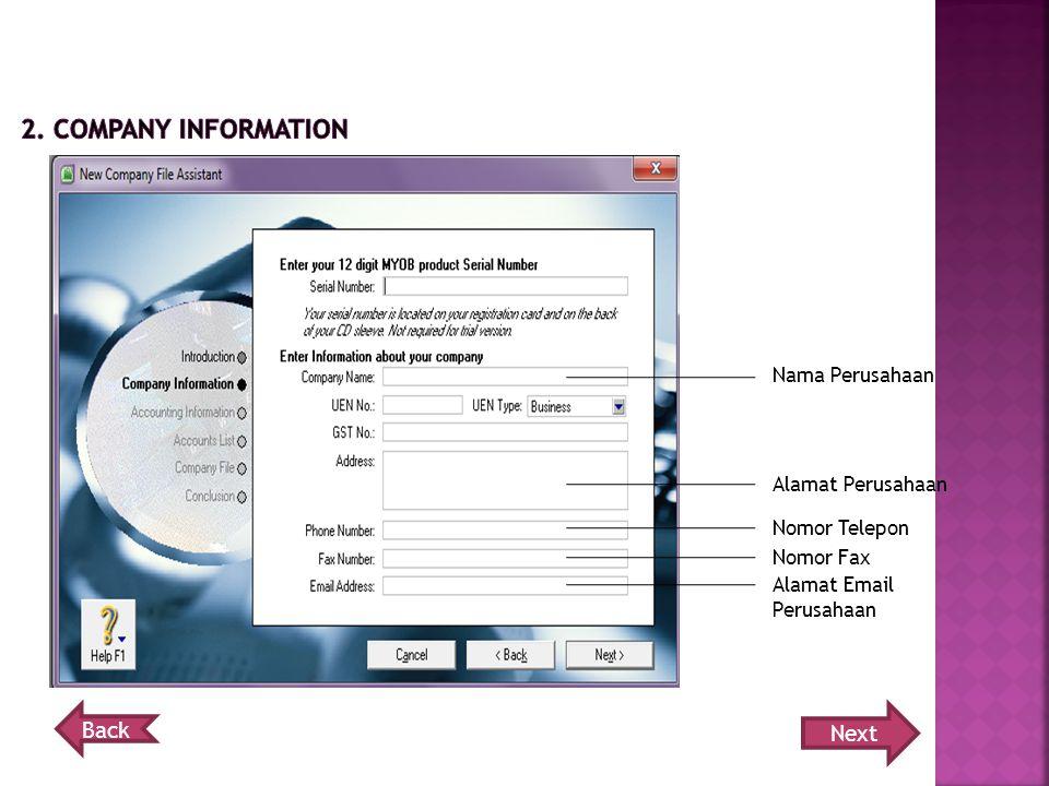 2. company information Back Next Nama Perusahaan Alamat Perusahaan
