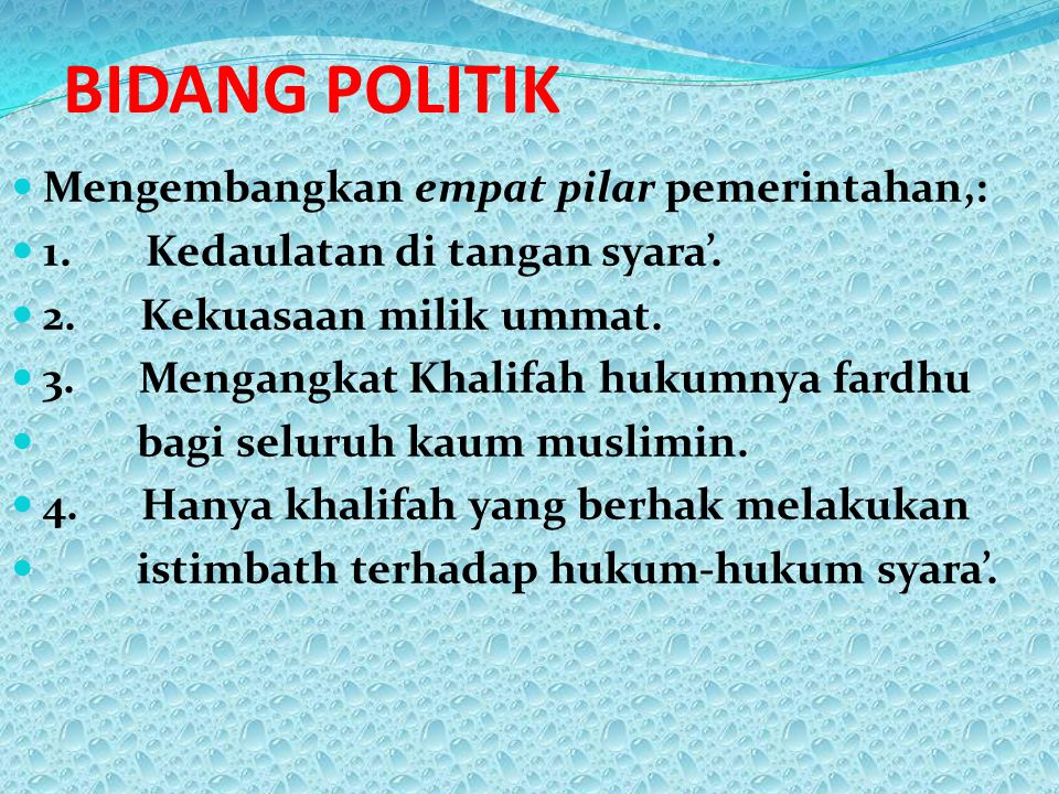 BIDANG POLITIK Mengembangkan empat pilar pemerintahan,: