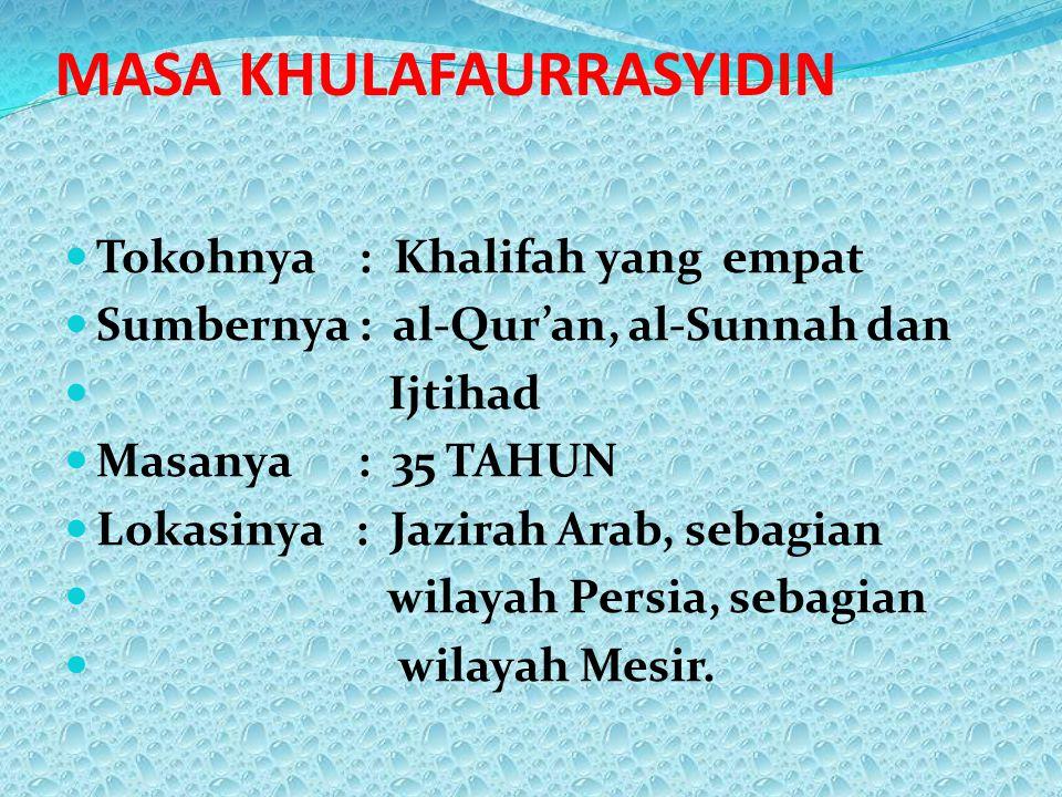 MASA KHULAFAURRASYIDIN