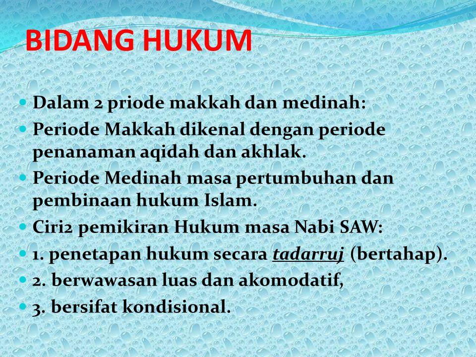 BIDANG HUKUM Dalam 2 priode makkah dan medinah: