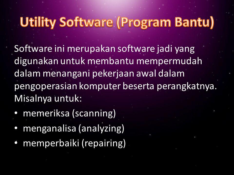 Utility Software (Program Bantu)