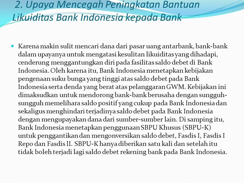 2. Upaya Mencegah Peningkatan Bantuan Likuiditas Bank Indonesia kepada Bank