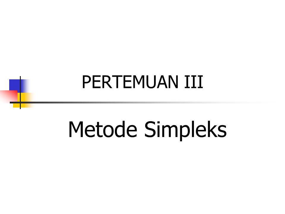 PERTEMUAN III Metode Simpleks