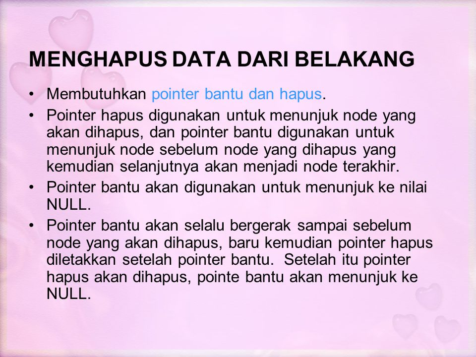 MENGHAPUS DATA DARI BELAKANG