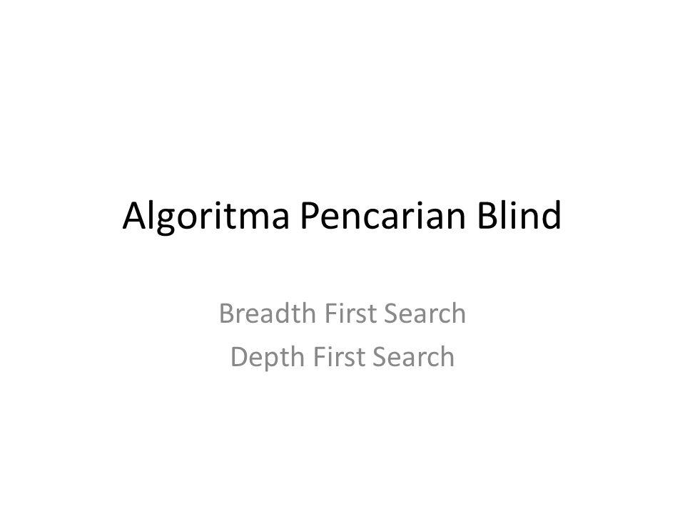 Algoritma Pencarian Blind