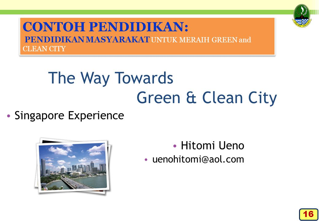The Way Towards Green & Clean City