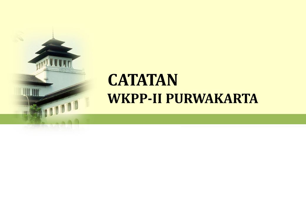 CATATAN WKPP-II PURWAKARTA
