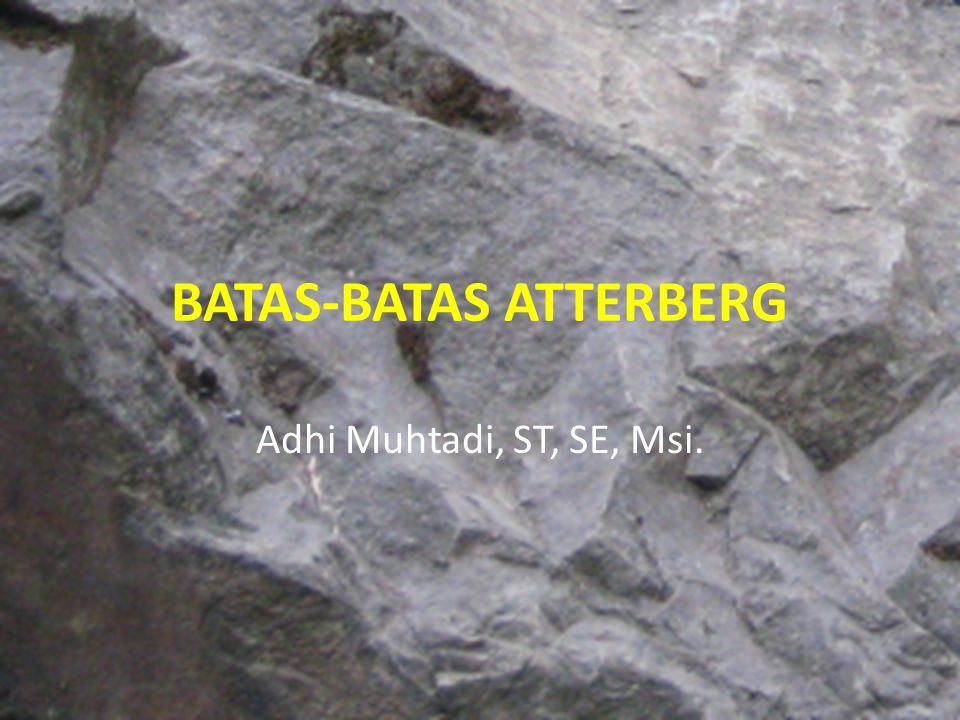 BATAS-BATAS ATTERBERG