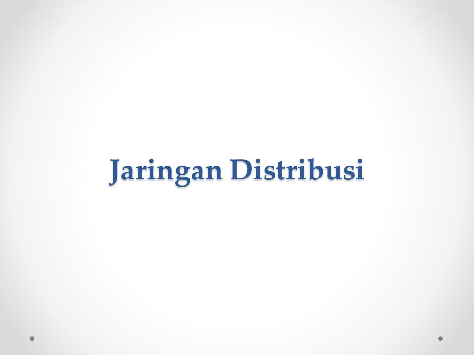Jaringan Distribusi