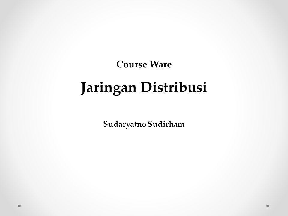 Course Ware Jaringan Distribusi Sudaryatno Sudirham
