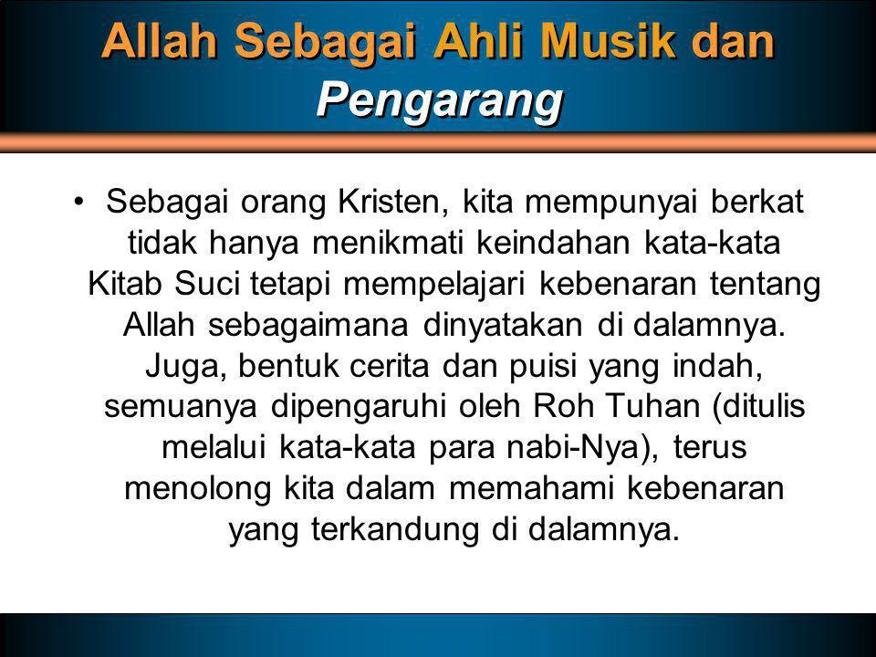 Allah Sebagai Ahli Musik dan Pengarang