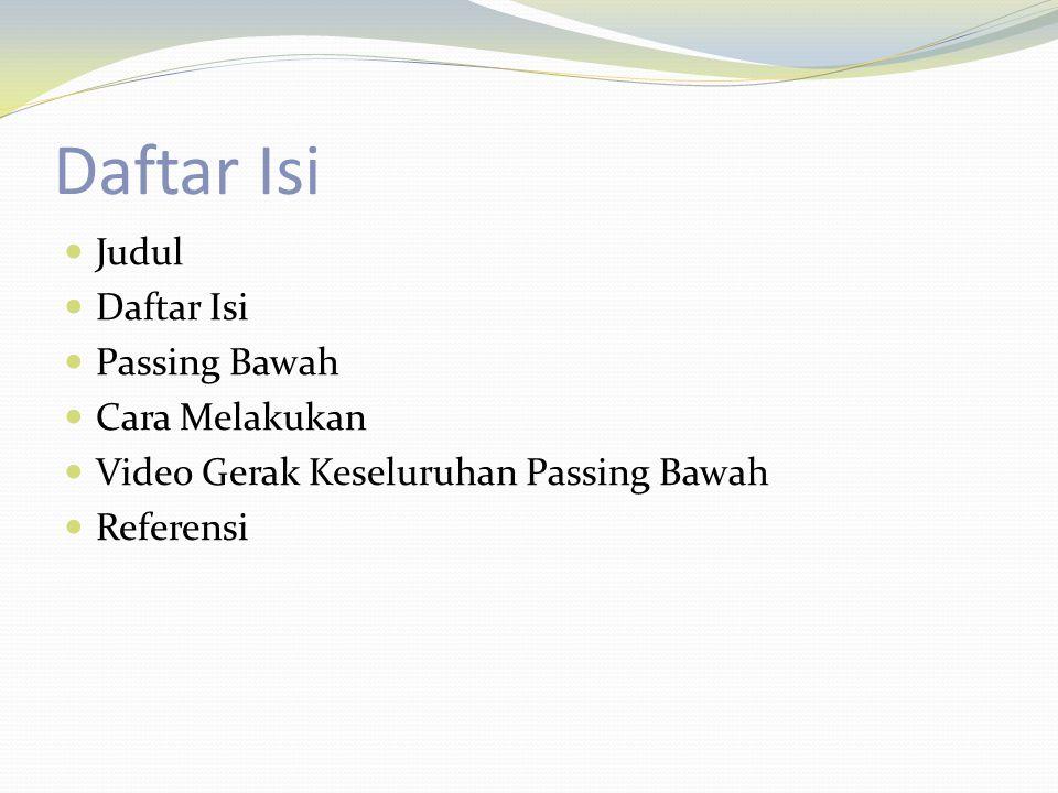 Daftar Isi Judul Daftar Isi Passing Bawah Cara Melakukan