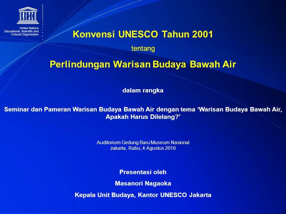 Konvensi UNESCO Tahun 2001 Perlindungan Warisan Budaya Bawah Air