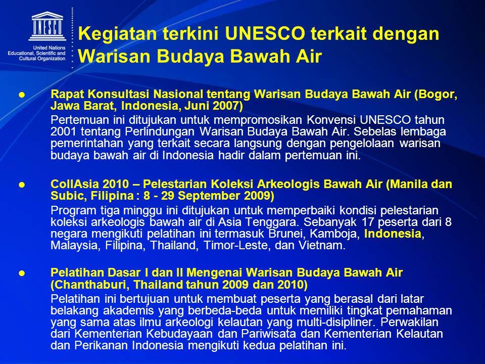 Kegiatan terkini UNESCO terkait dengan Warisan Budaya Bawah Air