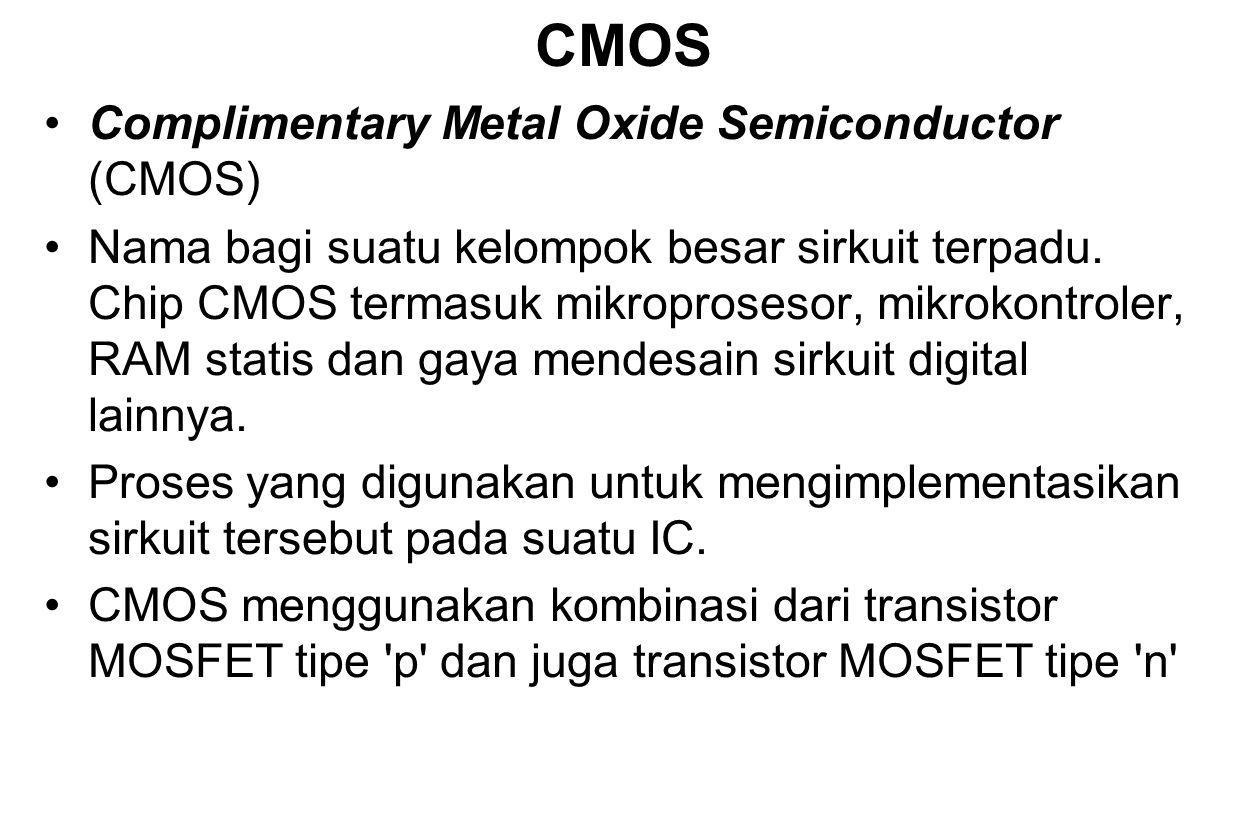 CMOS Complimentary Metal Oxide Semiconductor (CMOS)