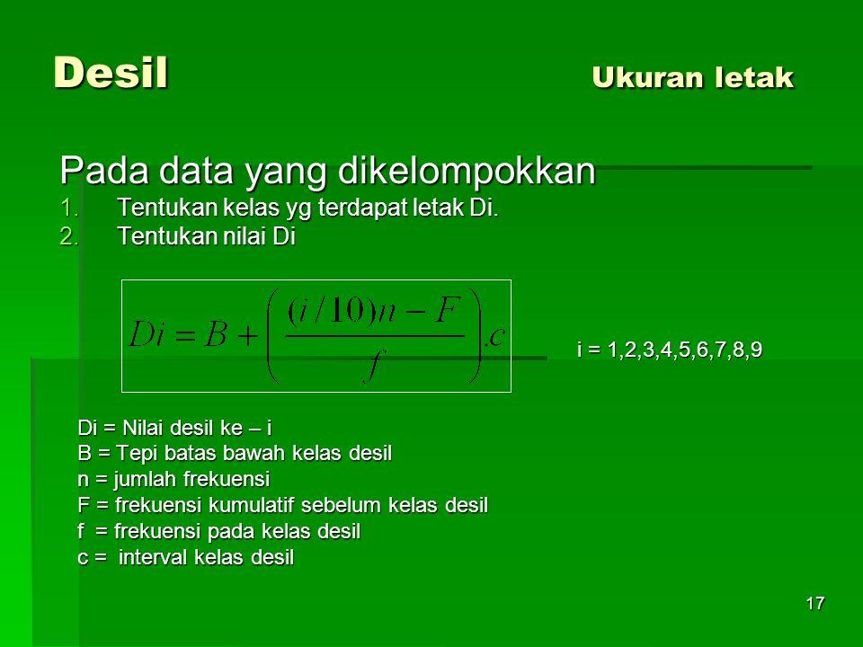 Desil Ukuran letak Pada data yang dikelompokkan