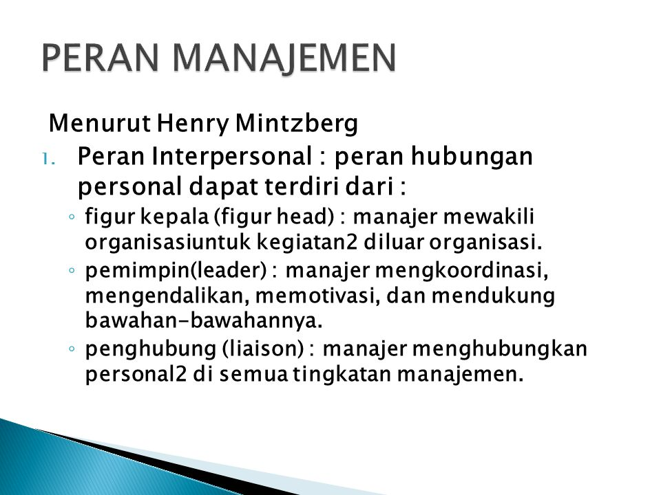 PERAN MANAJEMEN Menurut Henry Mintzberg