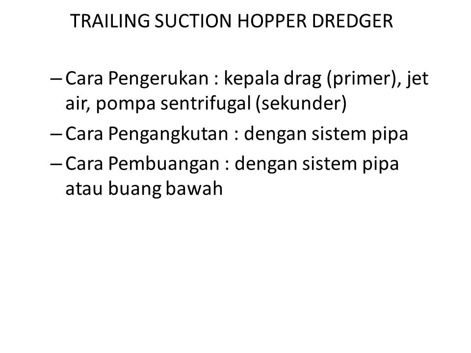 TRAILING SUCTION HOPPER DREDGER