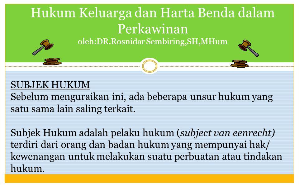 Hukum Keluarga dan Harta Benda dalam Perkawinan oleh:DR