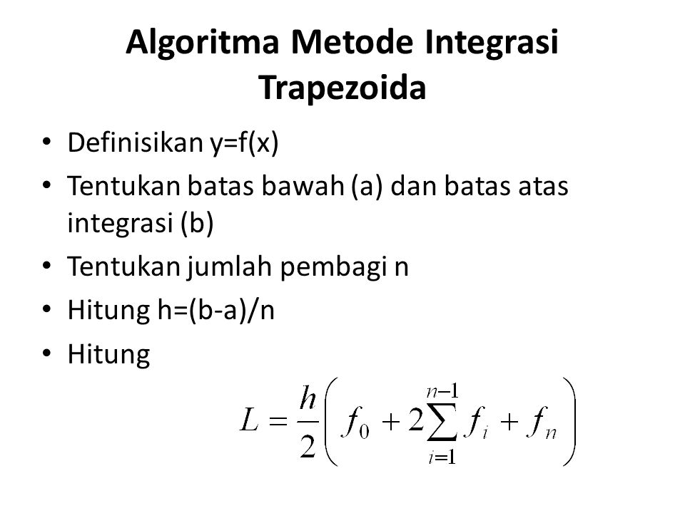 Algoritma Metode Integrasi Trapezoida