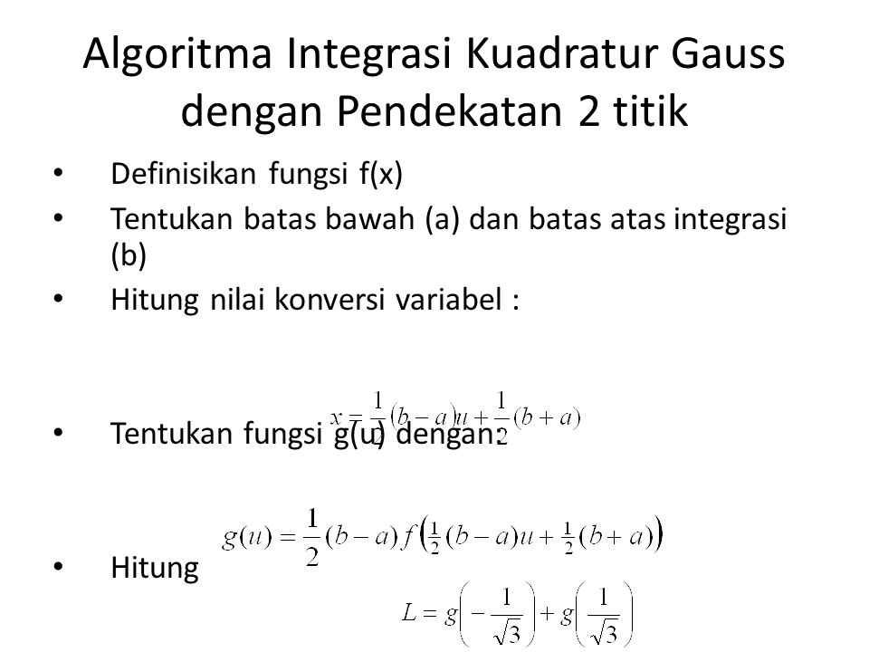 Algoritma Integrasi Kuadratur Gauss dengan Pendekatan 2 titik