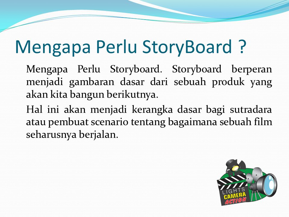 Mengapa Perlu StoryBoard